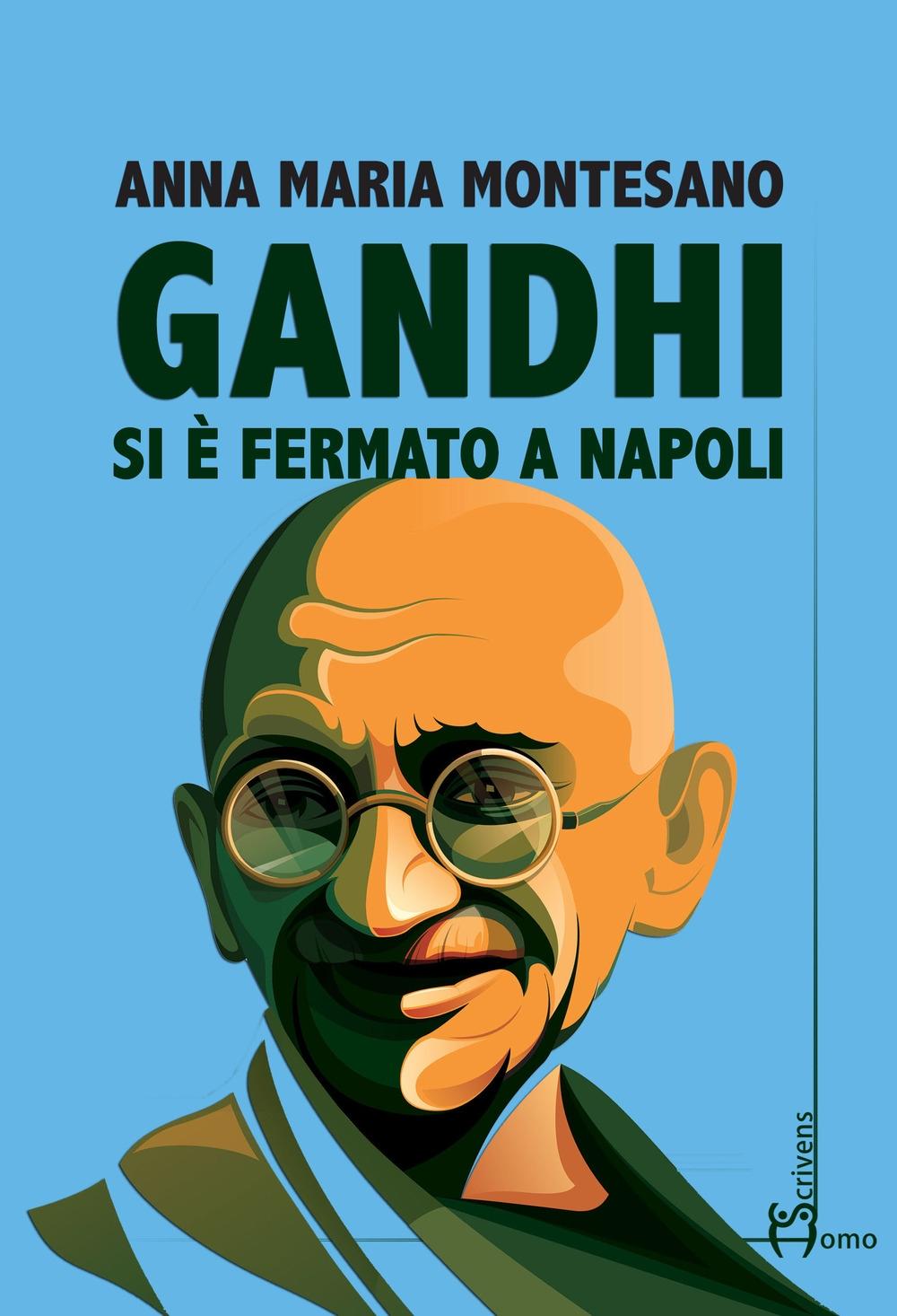 Gandhi si è fermato a Napoli