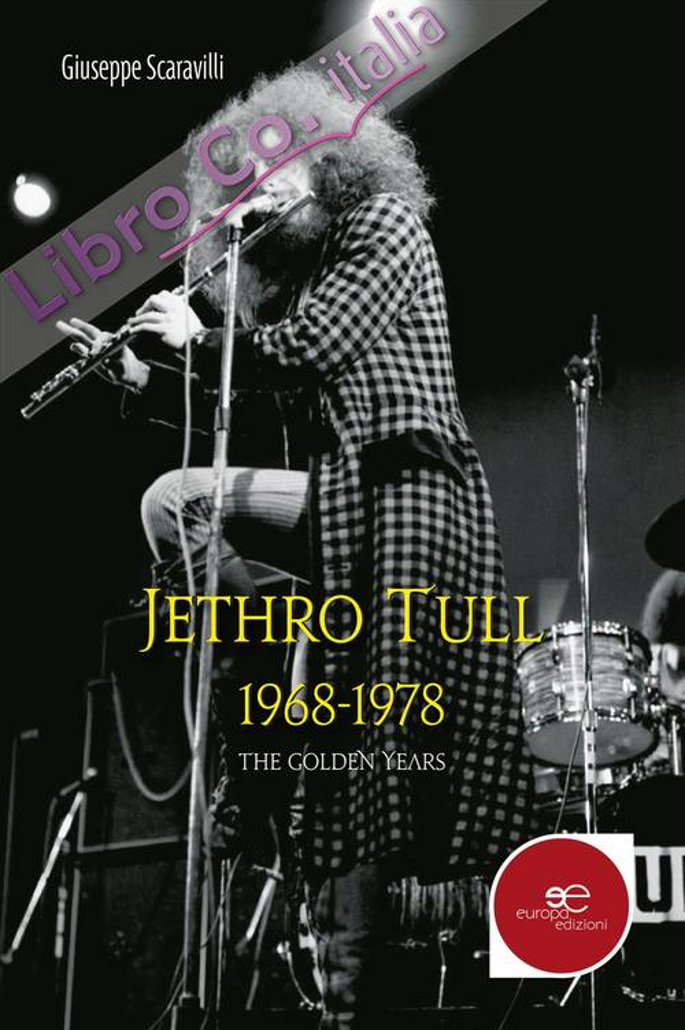 Jethro Tull 1968-1978. The golden years