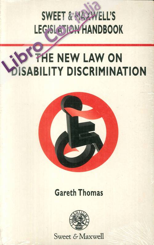 The New Law on Disability Discrimination