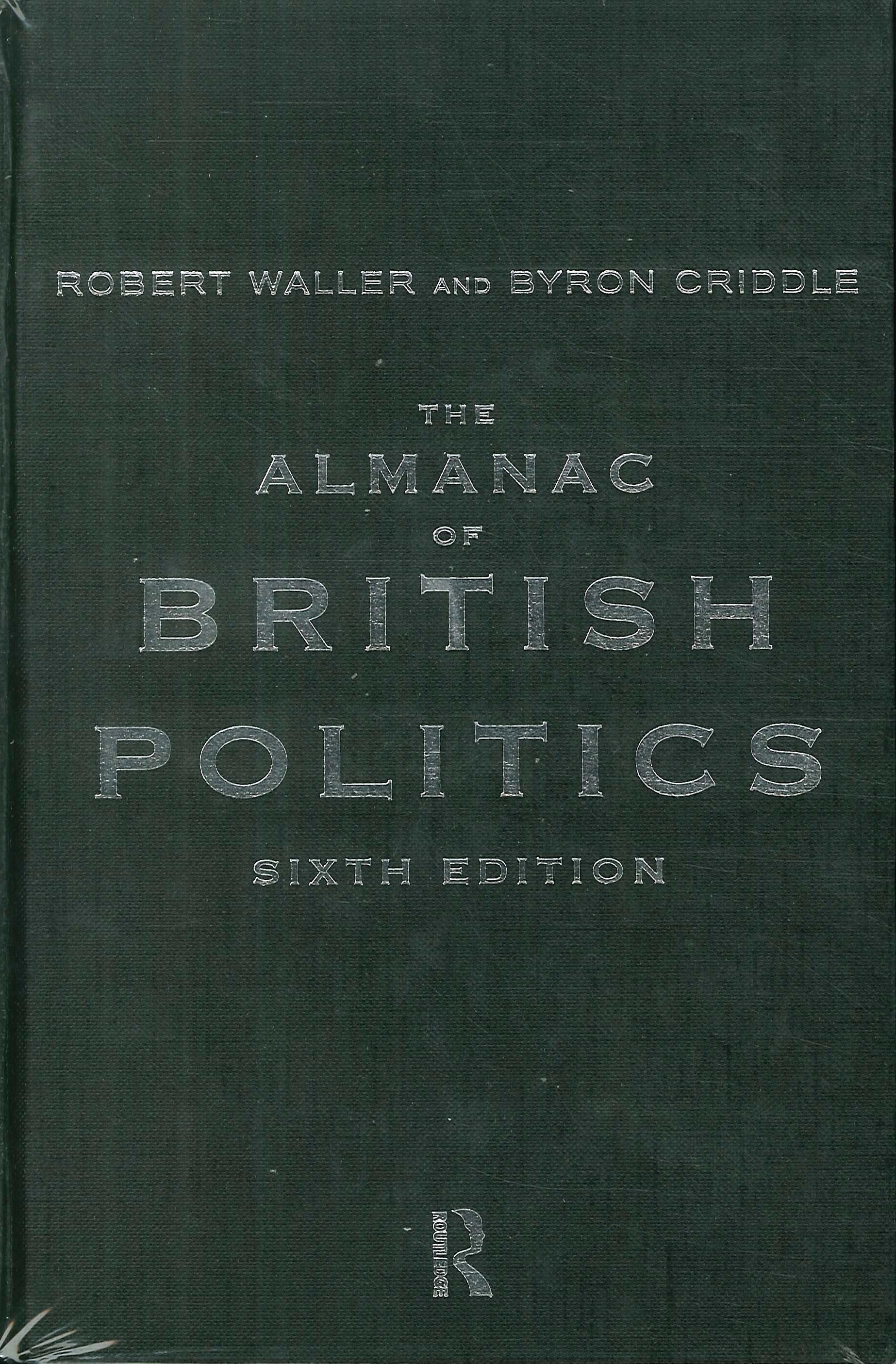 The Almanac of British Politics. Sixth Edition