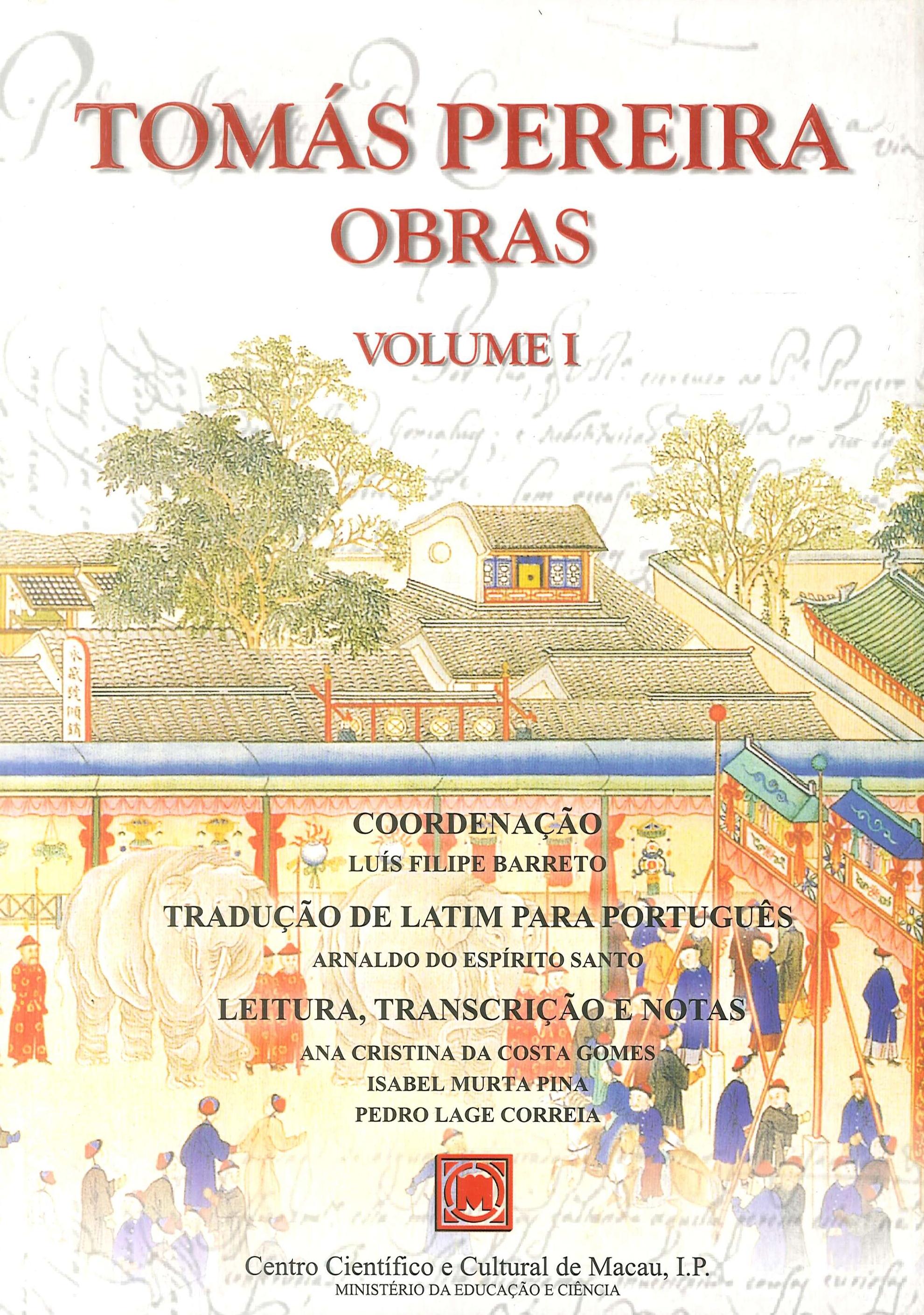 Tomás Pereira. Obras. Volume I