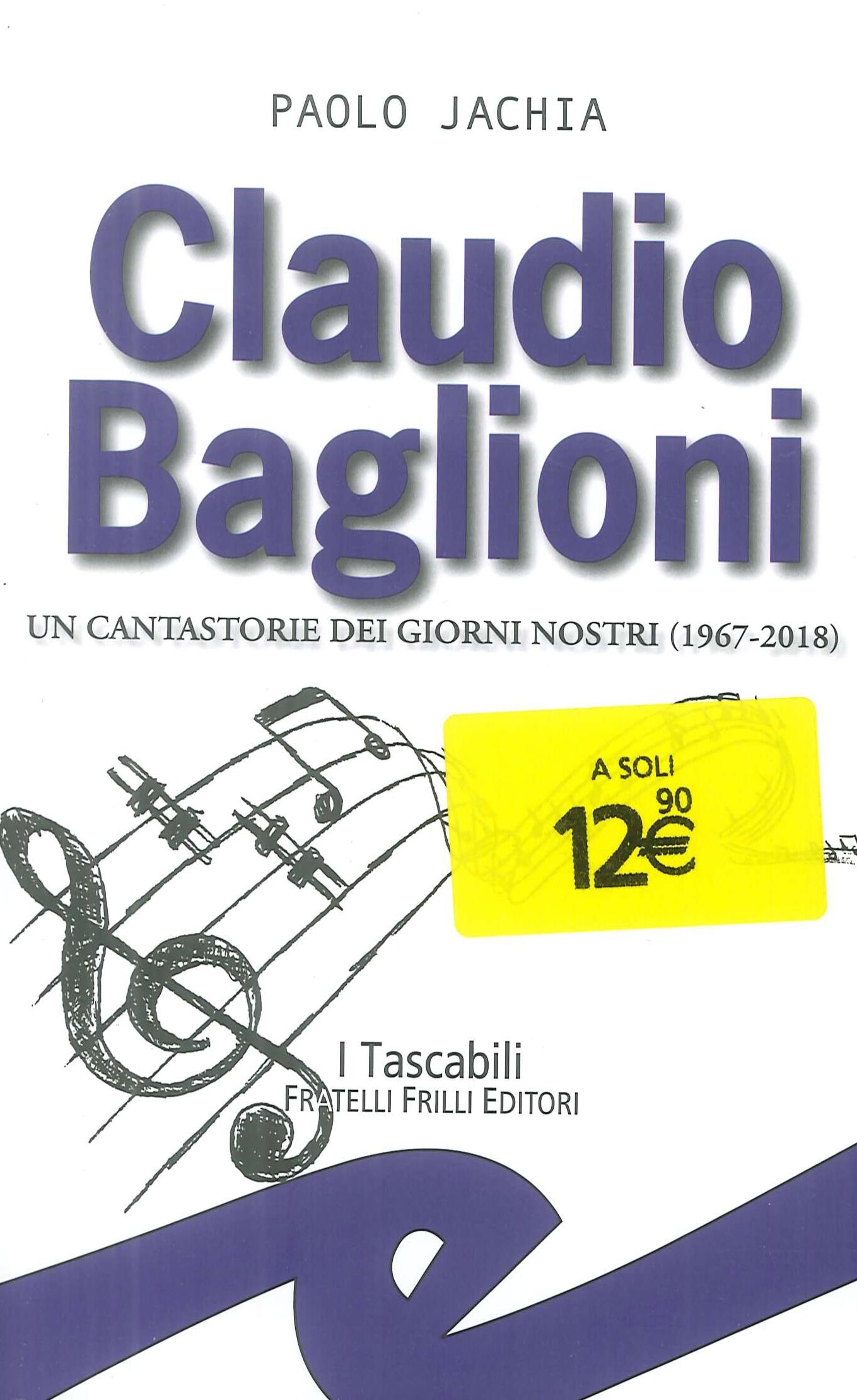 Claudio Baglioni. Un cantastorie dei giorni nostri (1967-2018)