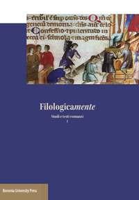 Filologicamente. Studi e testi romanzi. Vol. 1