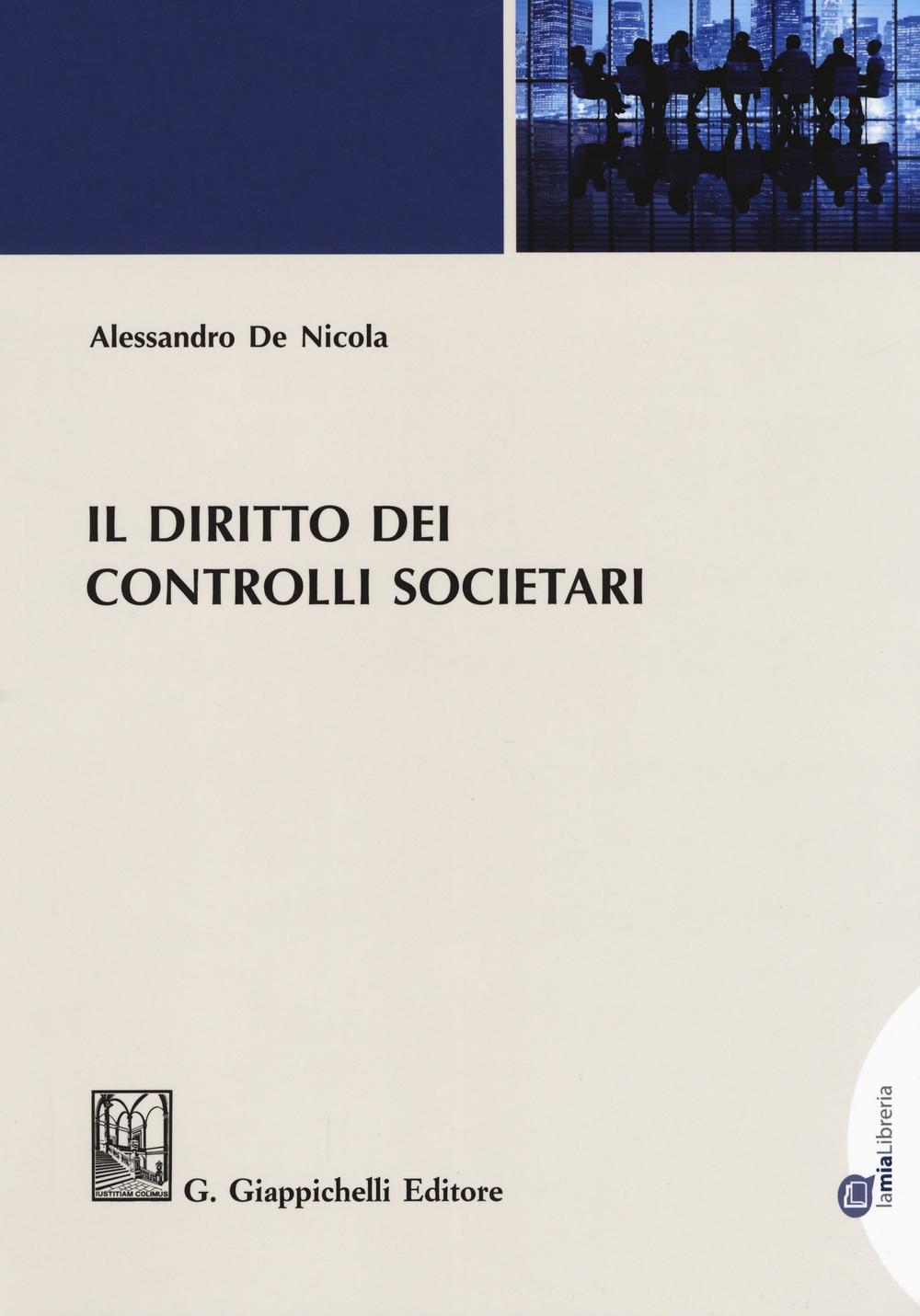 Il diritto dei controlli societari. Con Contenuto digitale (fornito elettronicamente)
