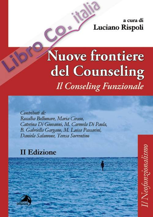 Nuove frontiere del counseling. Il counseling funzionale