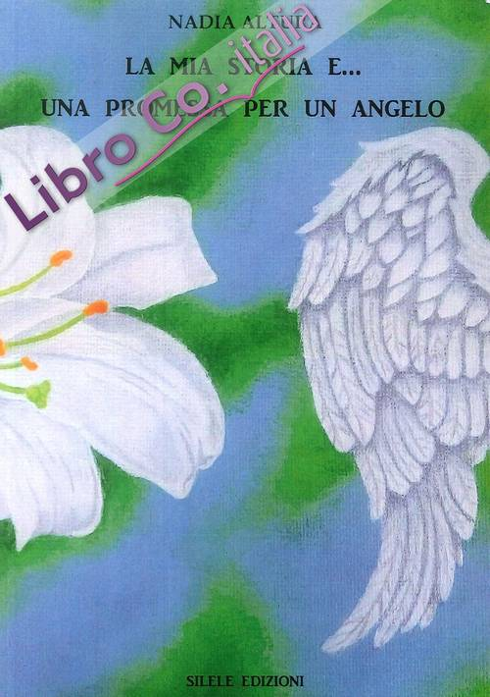 La mia storia e... Una promessa per un angelo