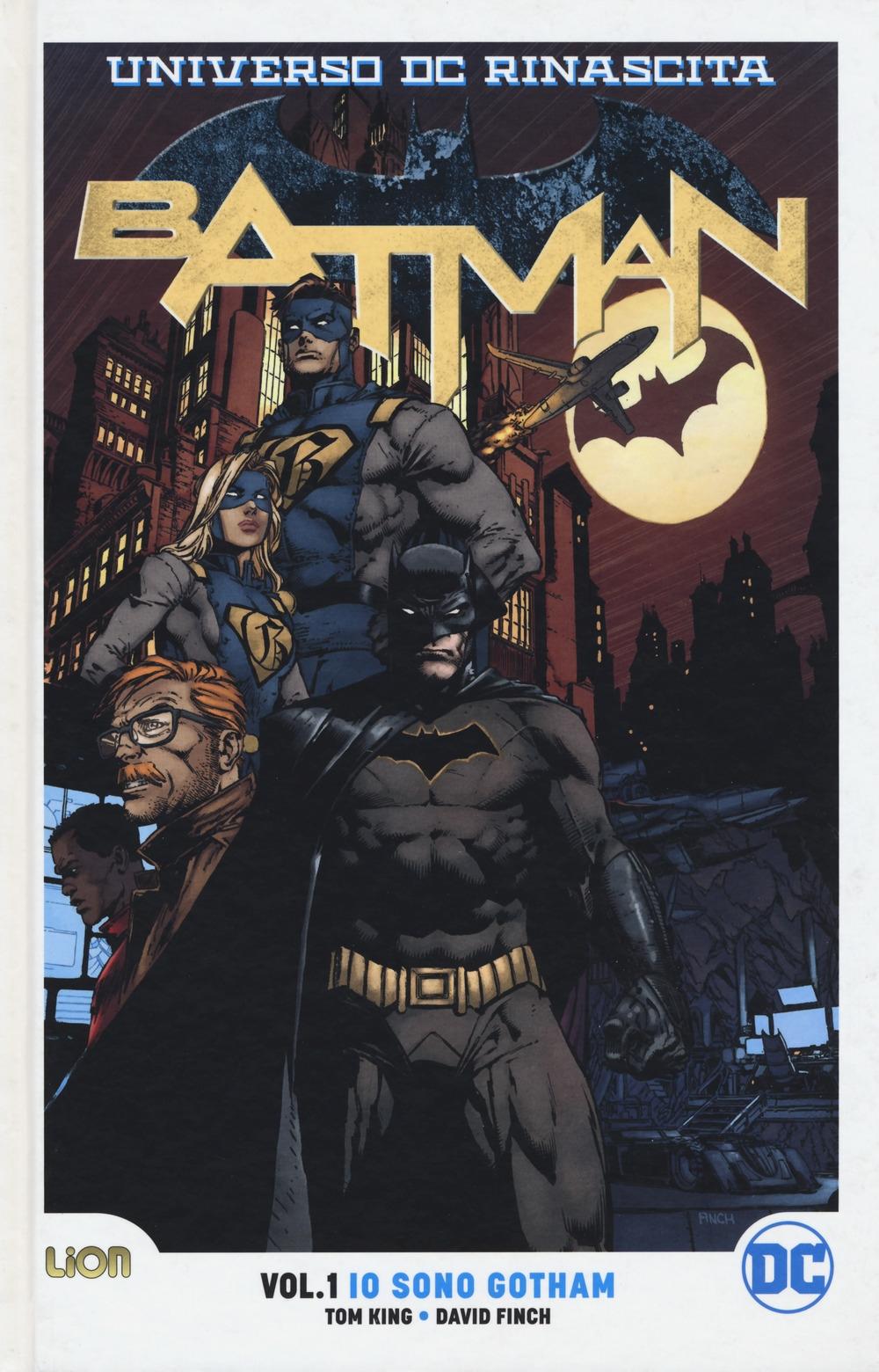 Rinascita. Batman. Vol. 1: Io sono Gotham