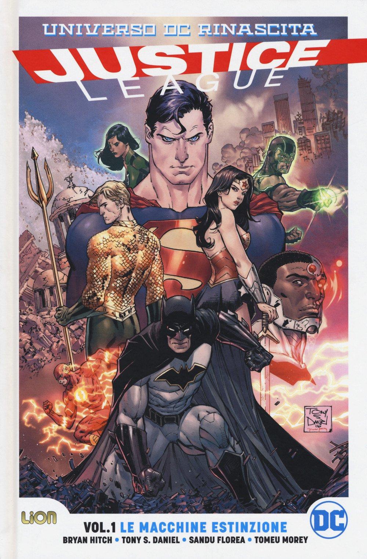 Rinascita. Justice League. Vol. 1: Le macchine estinzione