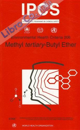 IPCS. Environmental Health Criteria 206: Methyl Tertiary-Butyl Ether
