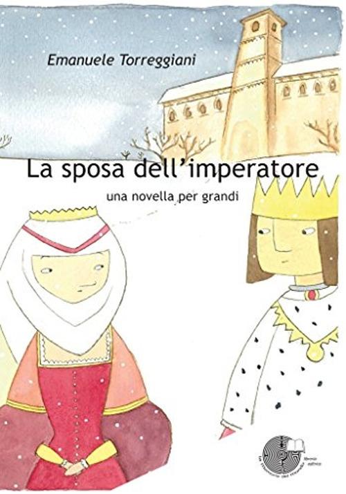 La sposa dell'imperatore. Una novella per grandi