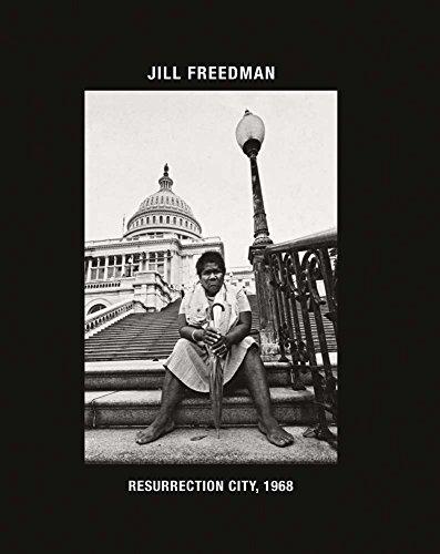 Jill Freedman: Resurrection City, 1968