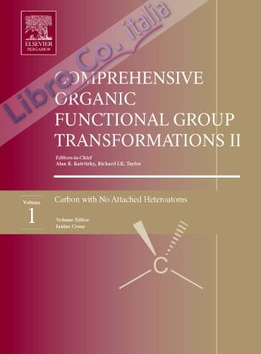 Comprehensive Organic Functional Group Transformations II: a Comprehensive Review of the Synthetic Literature 1995 - 2003