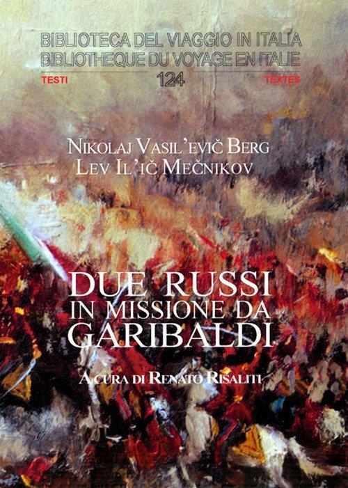 Due russi in missione da Garibaldi