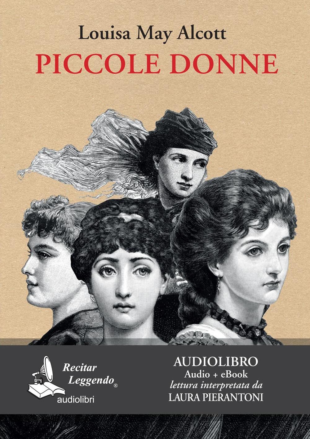 Piccole donne (ediz. integrale) (audiolibro + eBook)