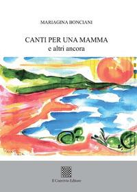 Canti per una mamma e altri ancora