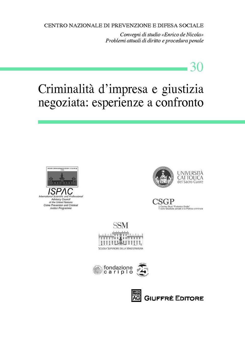 Criminalità d'impresa e giustizia negoziata: esperienze a confronto