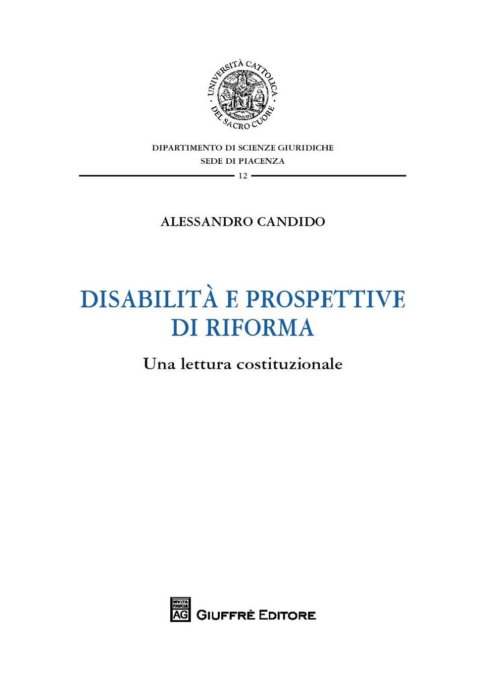 Disabilità e prospettive di riforma. Una lettura costituzionale