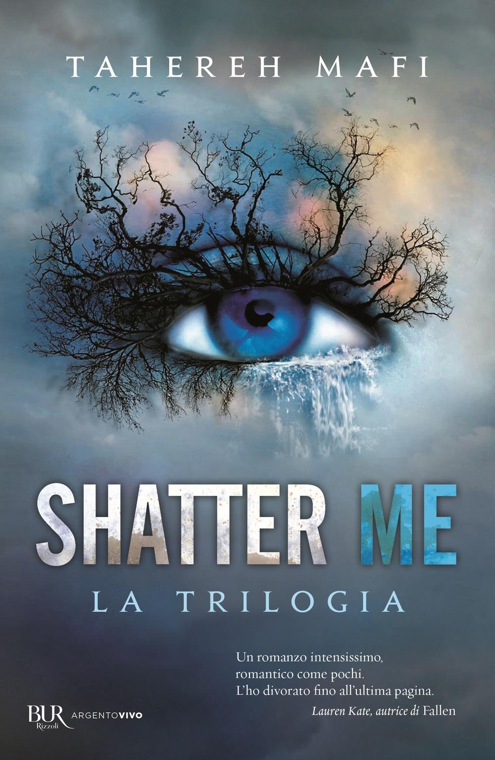 Shatter me. La trilogia