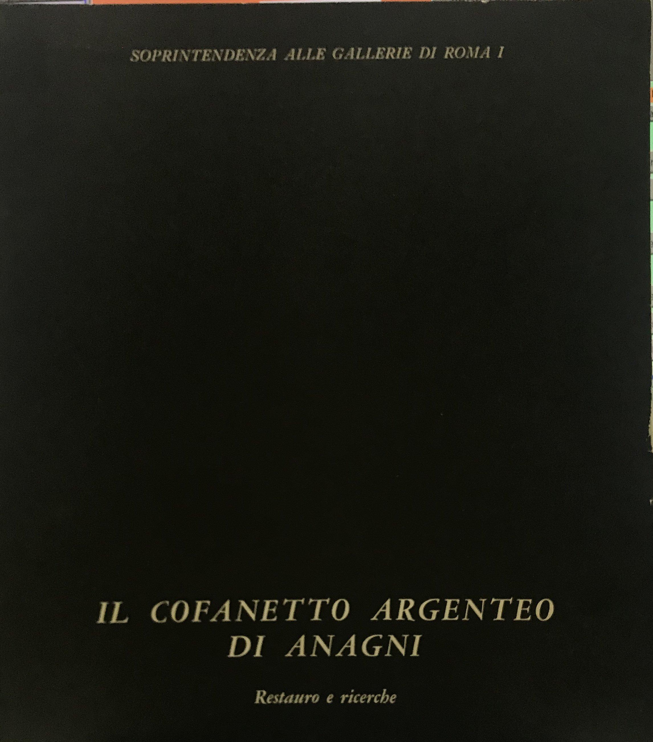 Il cofanetto argenteo di Anagni. Restauro e ricerche