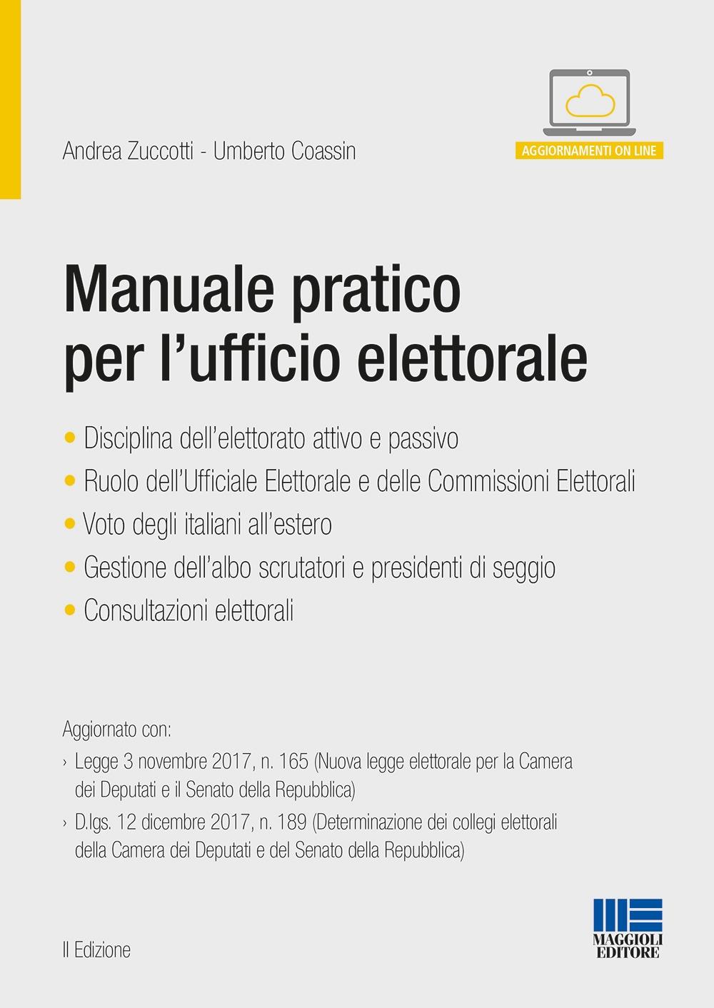 Manuale pratico per l'ufficio elettorale. Con aggiornamento online
