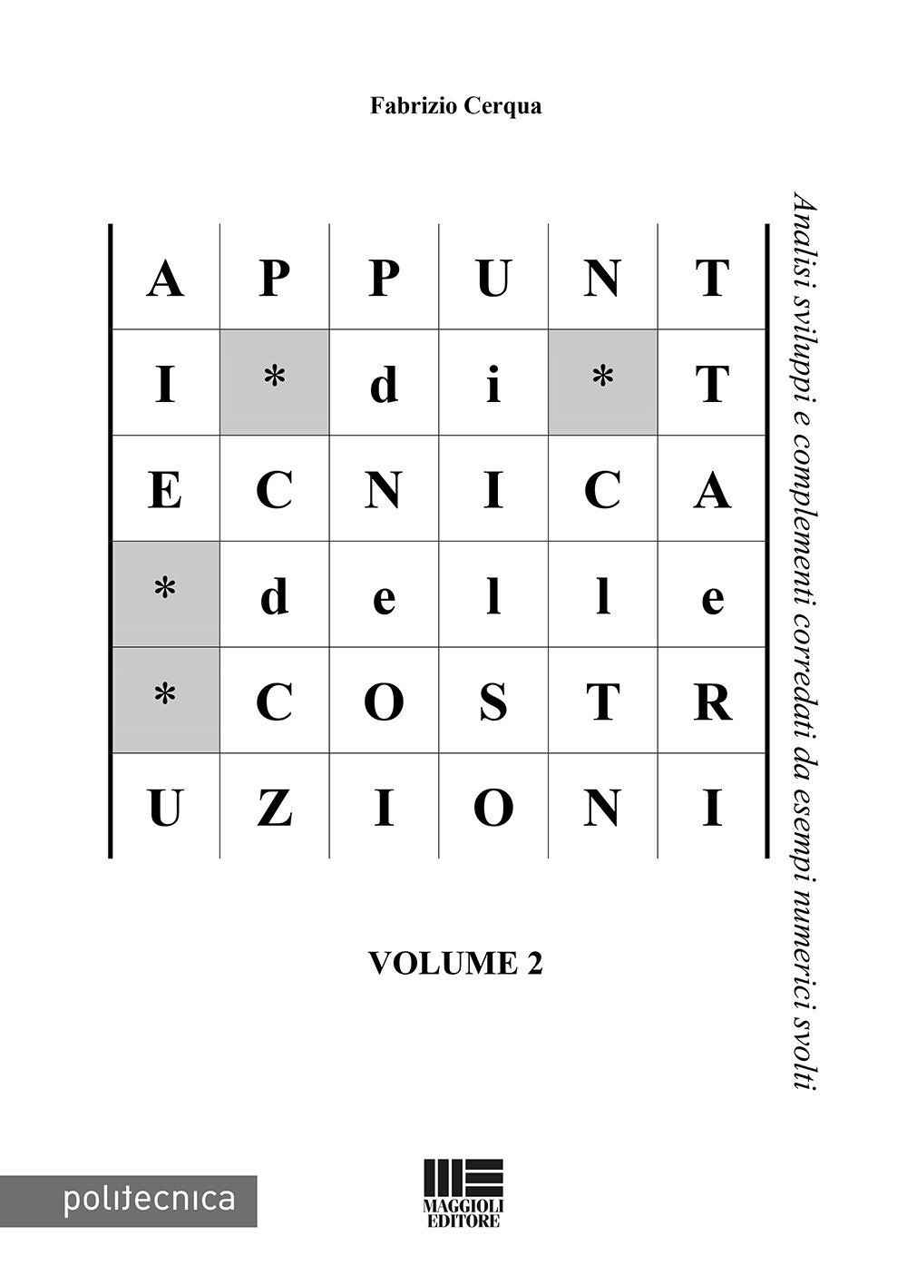 Appunti di tecnica delle costruzioni. Vol. 2