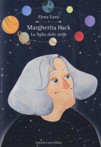 Margherita Hack. La figlia delle stelle
