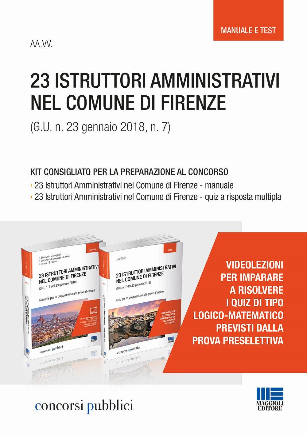 23 istruttori amministrativi nel Comune di Firenze (G.U. n. 23 gennaio 2018, n. 7). Kit consigliato per la preparazione al concorso