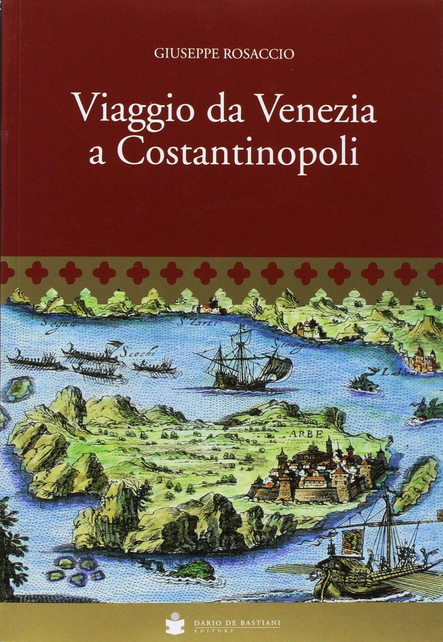Viaggio da Venezia a Costantinopoli