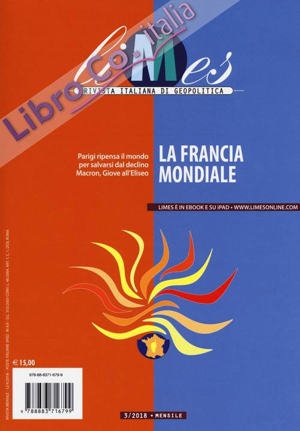 Limes. Rivista italiana di geopolitica (2018). Vol. 3: La Francia mondiale