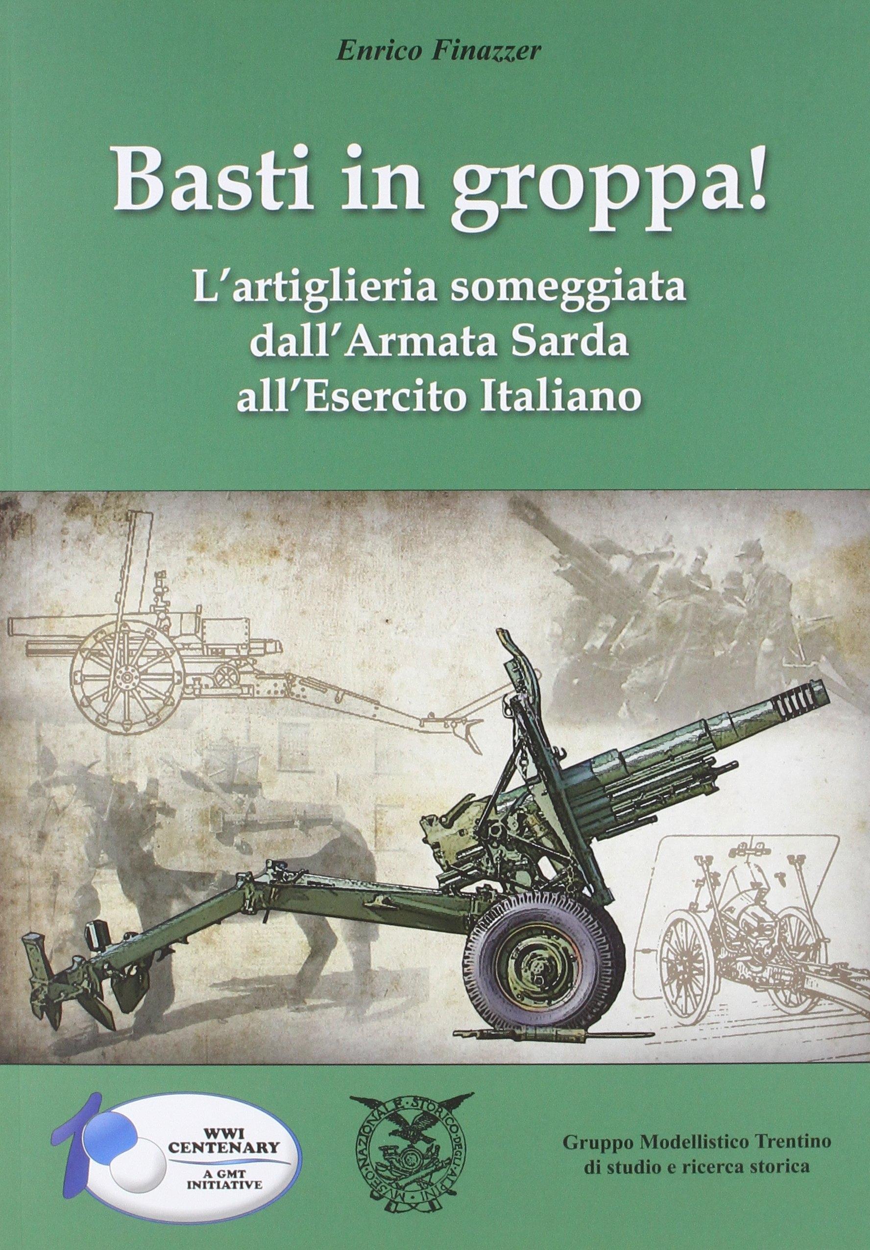 Basti in groppa! L'artiglieria someggiata dall'Armata Sarda all'Esercito Italiano