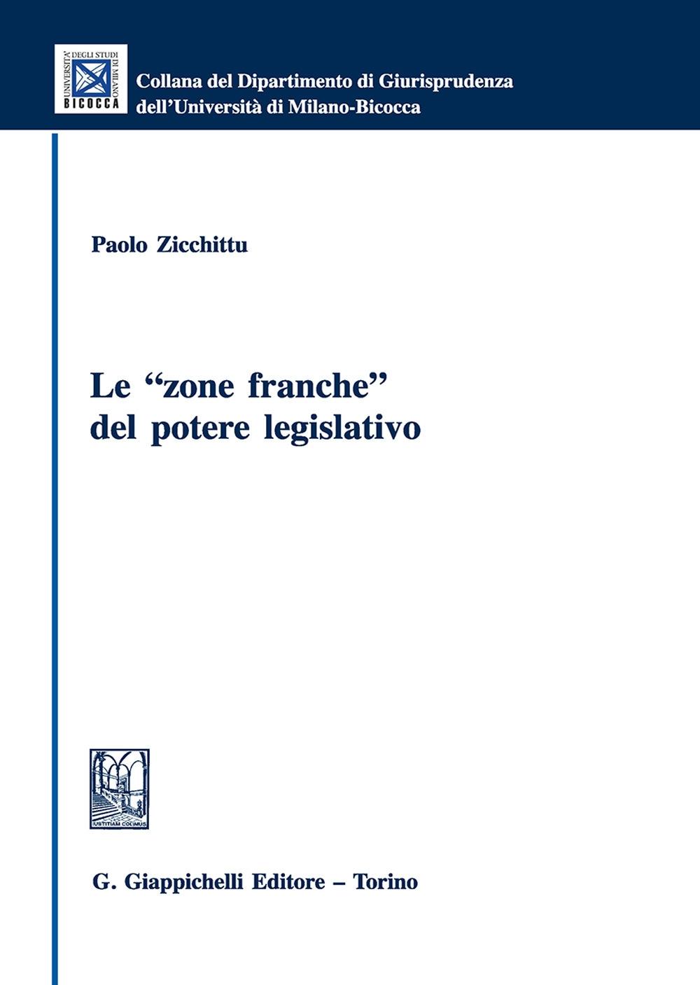 Le «zone franche» del potere legislativo