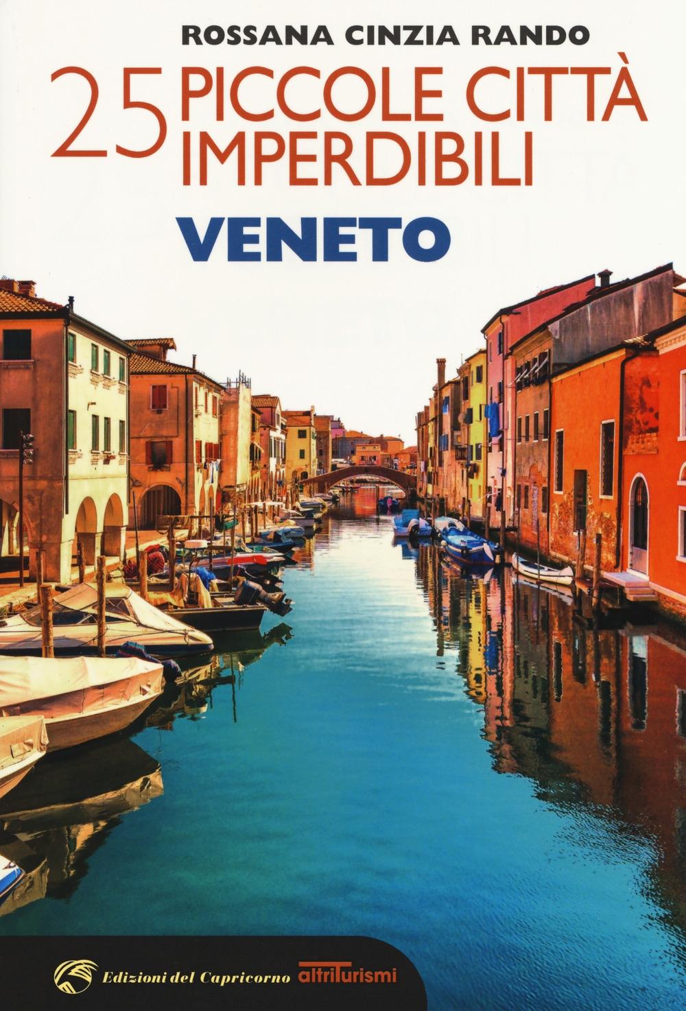 25 piccole città imperdibili del Veneto