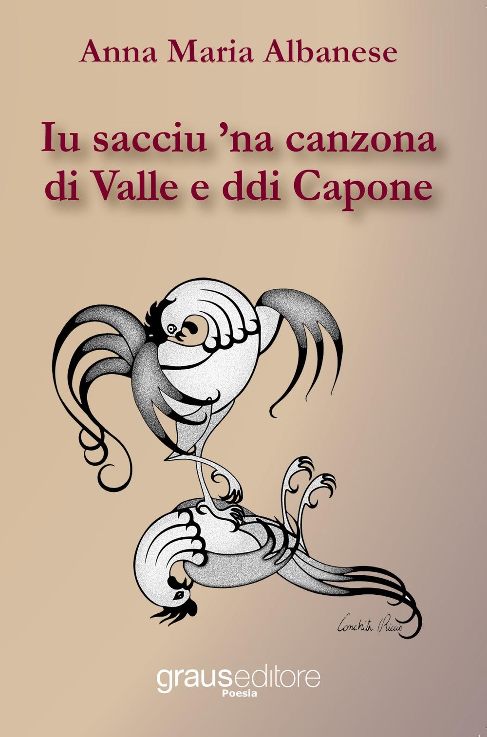 Iu sacciu 'na canzona di Valle e ddi Capone