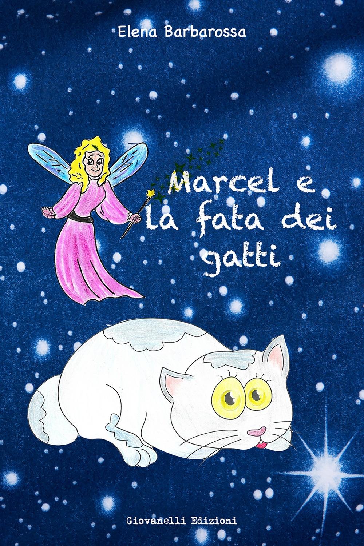 Marcel e la fata dei gatti