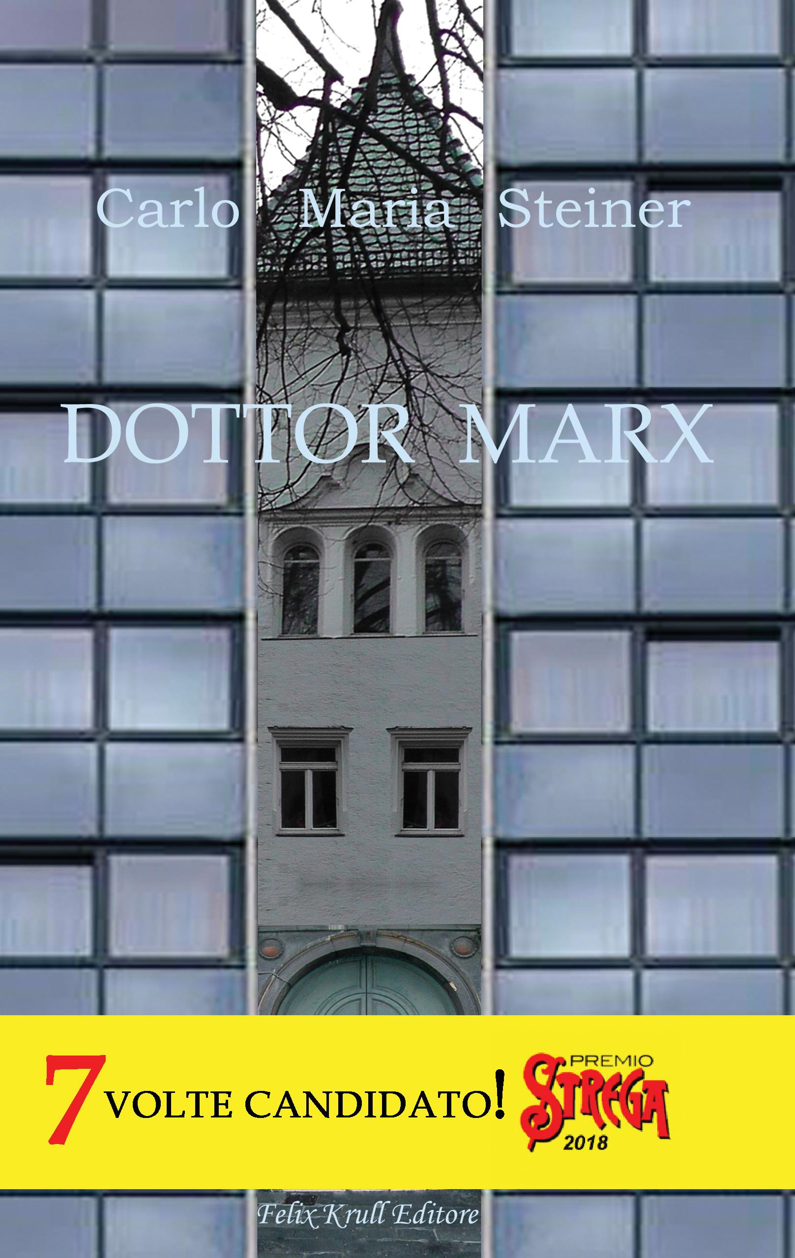 Dottor Marx. Storia di un umanista alle soglie del diluvio digitale