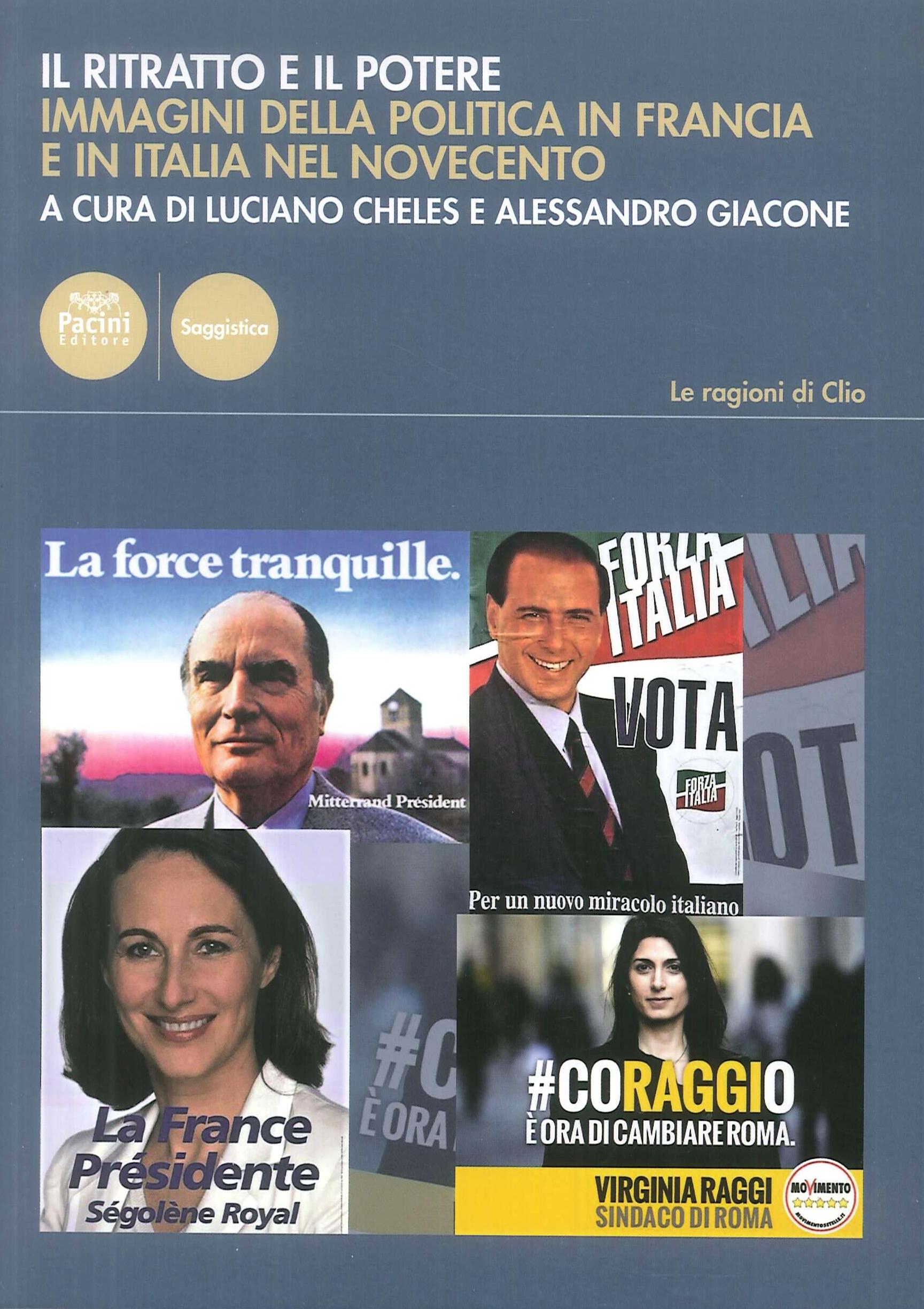 Il ritratto e il potere. Immagini della politica in francia e in italia nel novecento