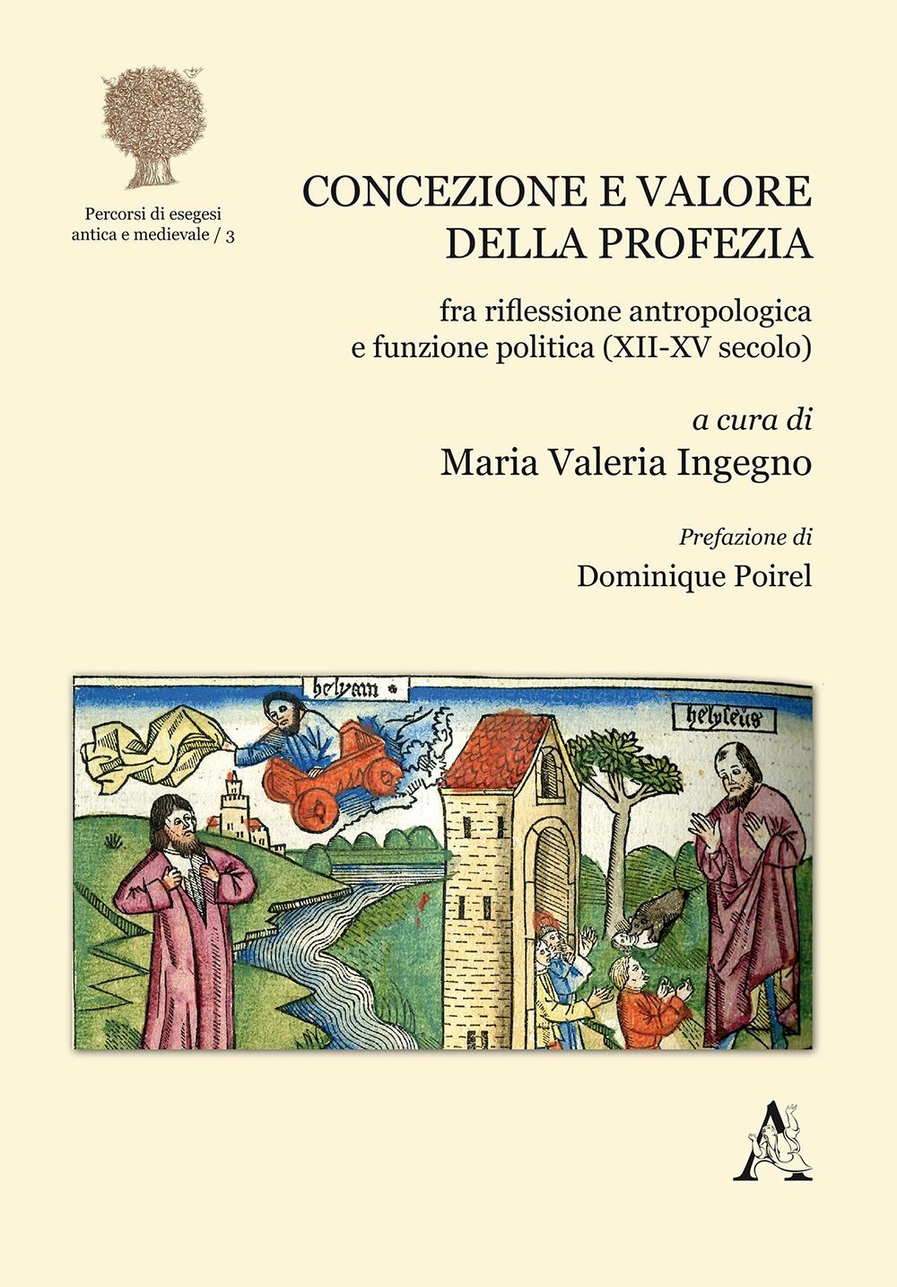 Concezione e valore della profezia fra riflessione antropologica e funzione politica (XII-XV secolo)