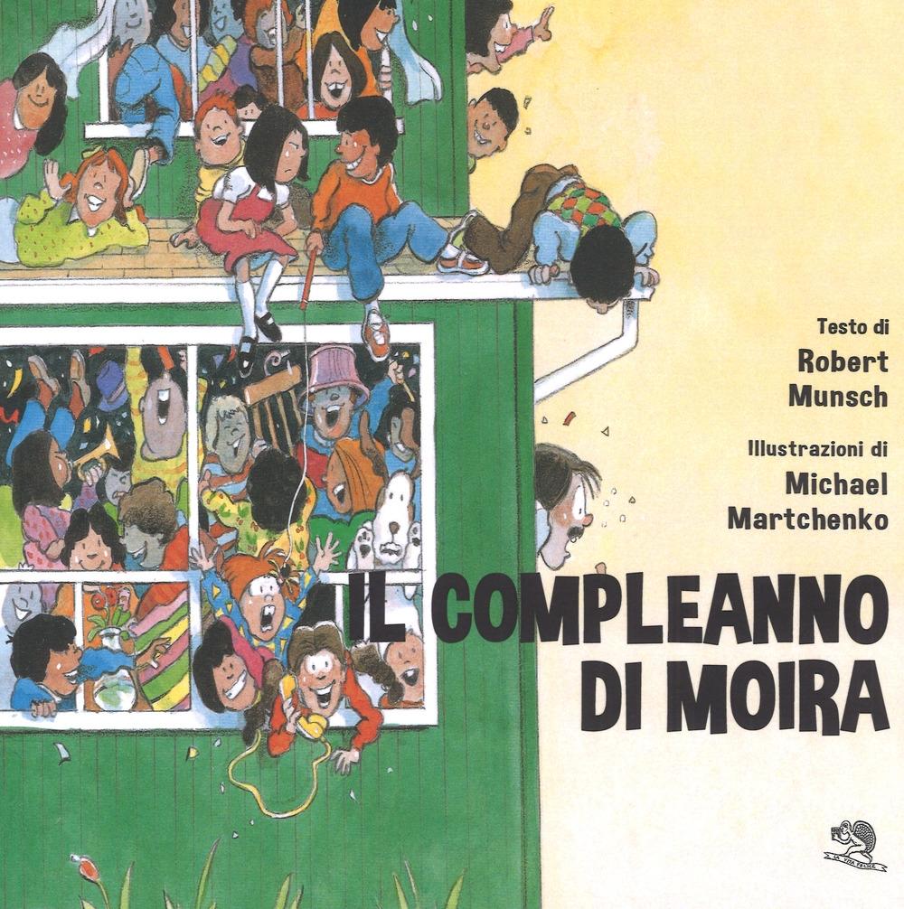 Il compleanno di Moira. Ediz. a colori