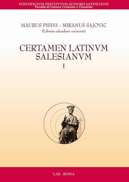 Certamen latinum salesianum. Vol. 1
