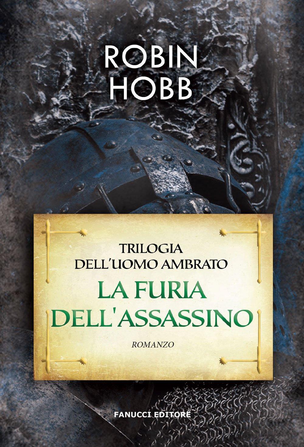 La furia dell'assassino. Trilogia dell'uomo ambrato. Vol. 2