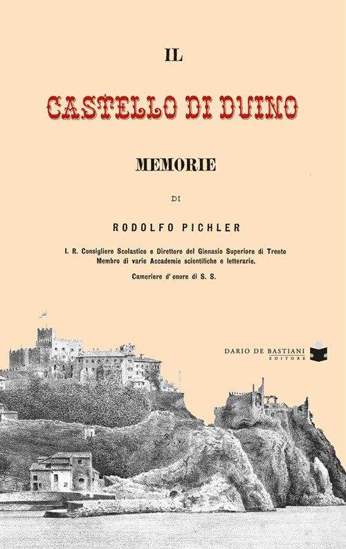 Castello di Duino. Memorie