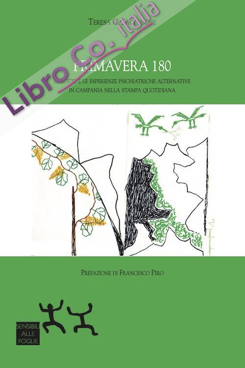 Primavera 180. Le lotte e le esperienze psichiatriche alternative in Campania nella stampa quotidiana
