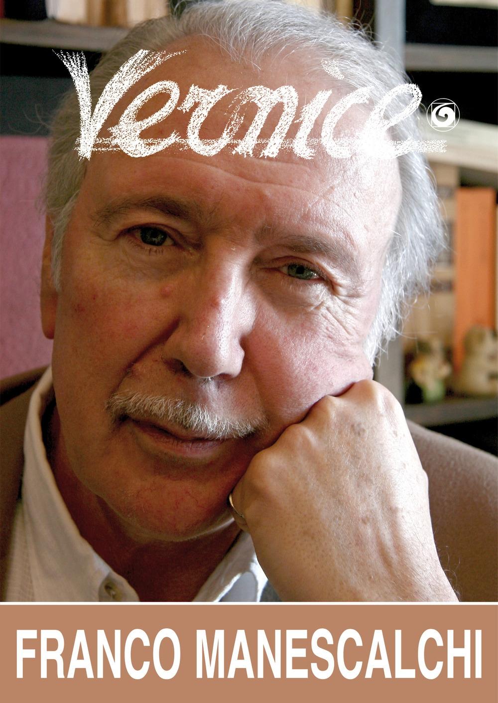 Vernice n. 55. Intervista a Franco Manescalchi