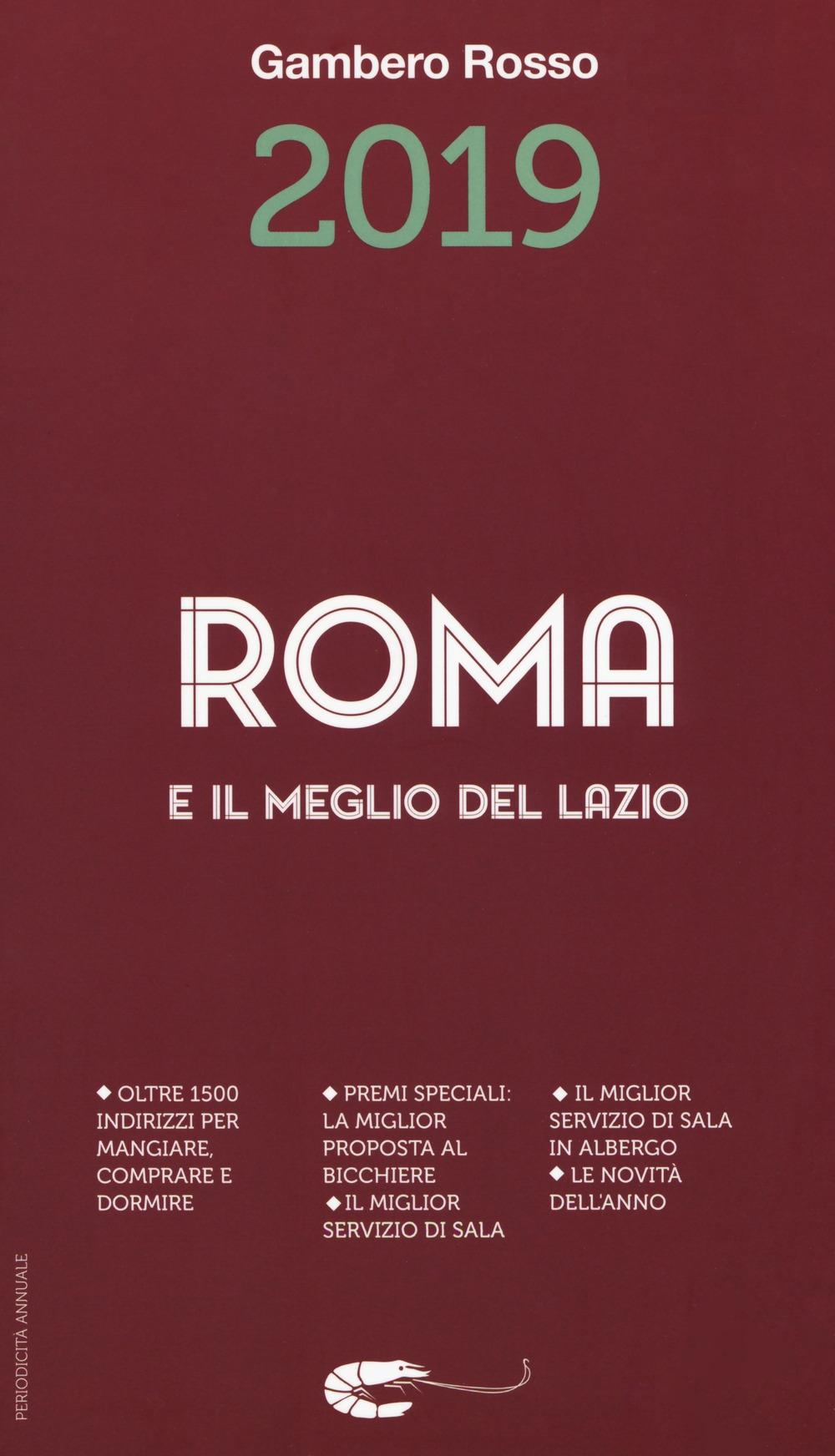 Roma e il meglio del Lazio del Gambero Rosso 2019