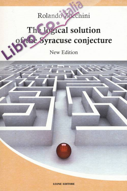 The logical solution of the Syracuse conjecture