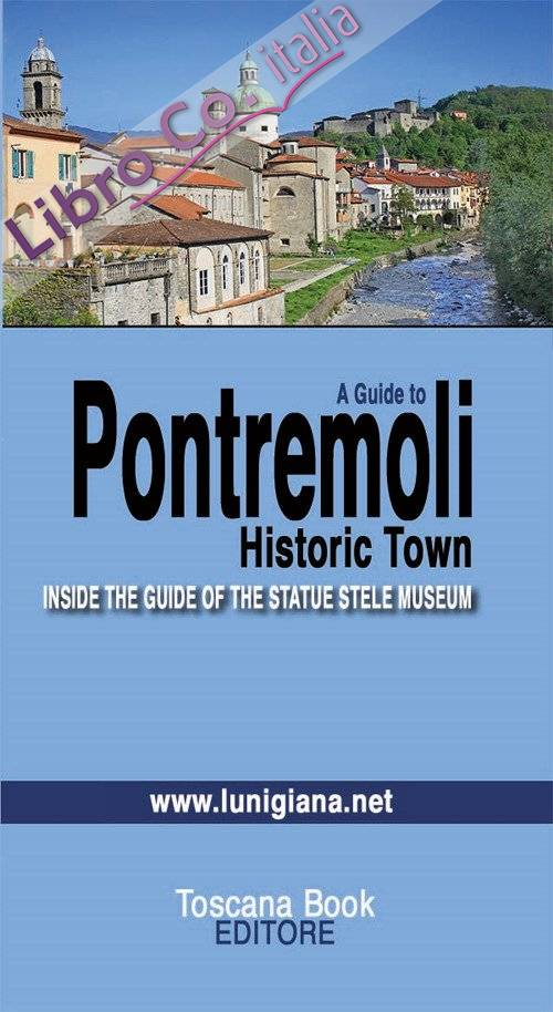 A guide to Pontremoli. Historic town. Inside the guide of the Statue Stele Museum