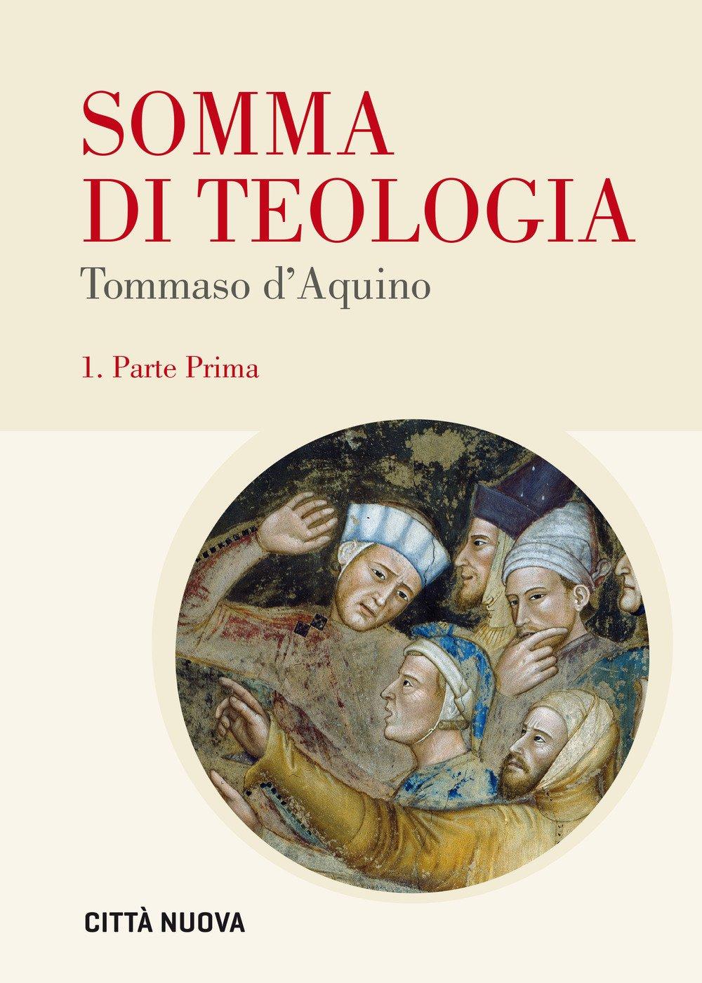 Somma di teologia. Testo latino a fronte. Vol. 1: Parte prima