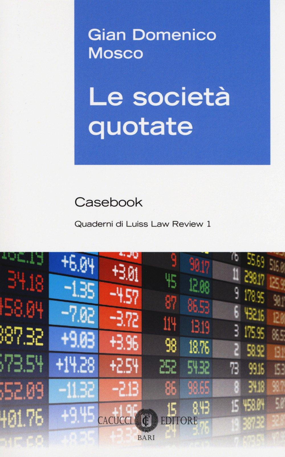 Le società quotate. Casebook