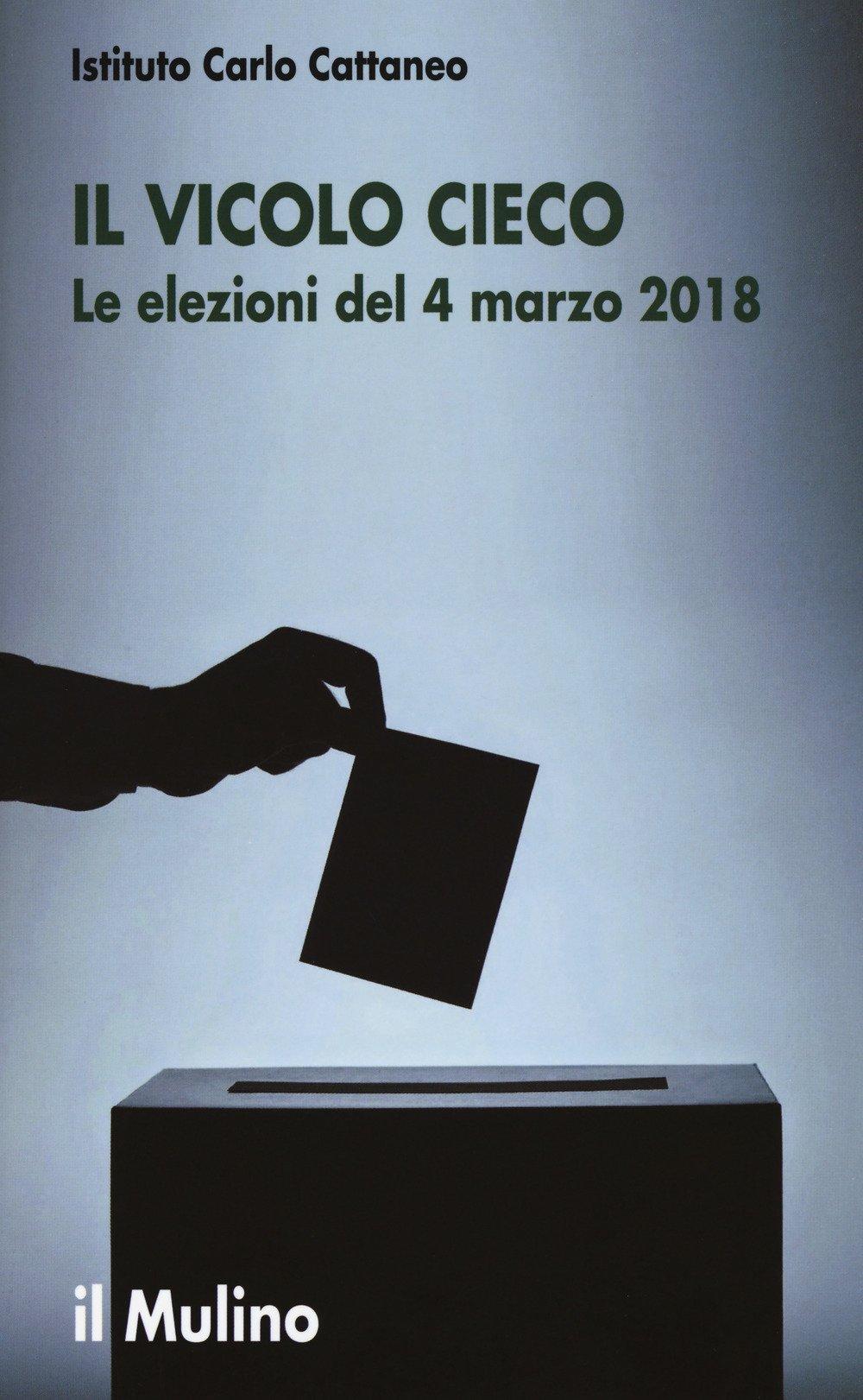 Il vicolo cieco. Le elezioni del 4 marzo 2018