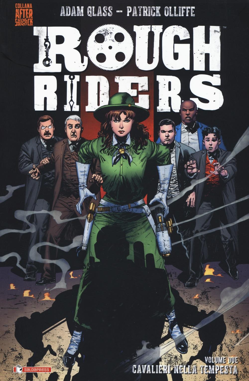 Rough Riders. Vol. 2: Cavalieri nella tempesta